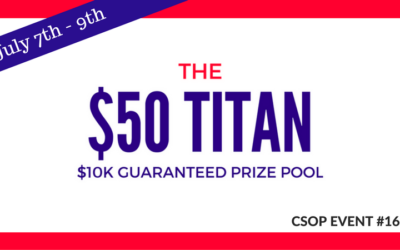 The $50 TITAN CSOP Event #16 with $10,000 Guaranteed Prize Pool