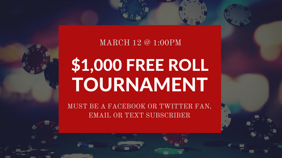 March 12 Free Roll Tournament