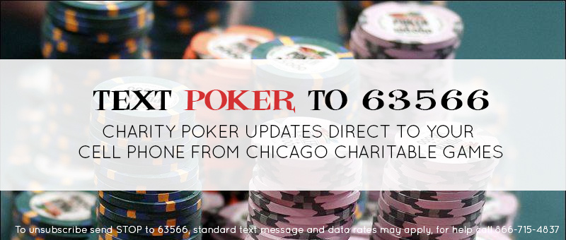 Text for Poker Updates Chicago