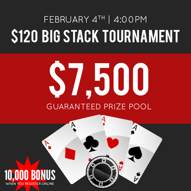 February Big Stack 3.0 Tournament