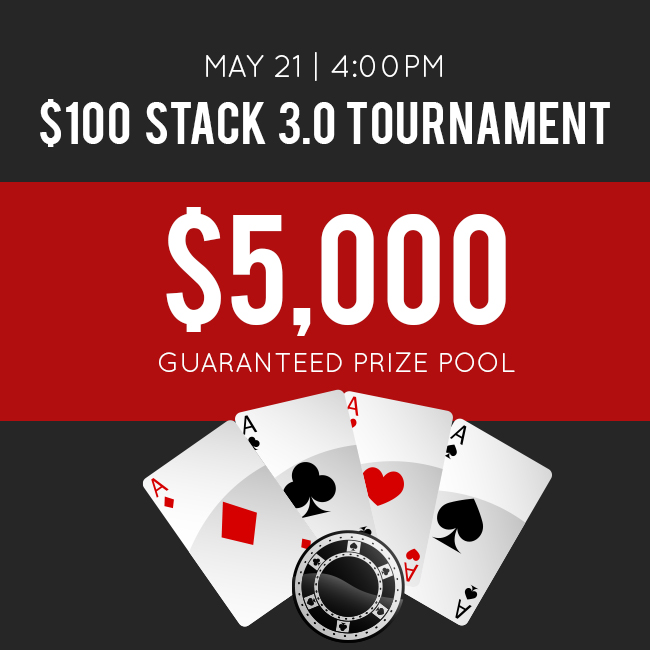 May Stack 3.0 Tournament with $5k Guarantee!
