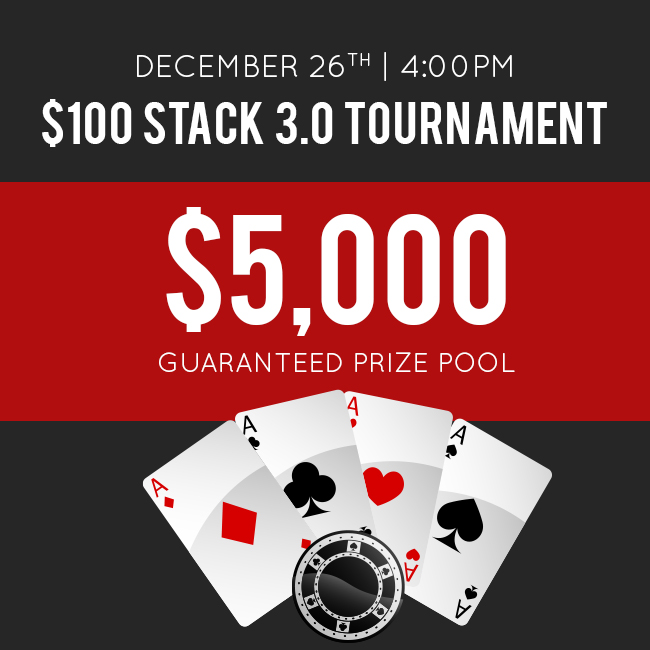 December 26 Stack 3.0 Tournament