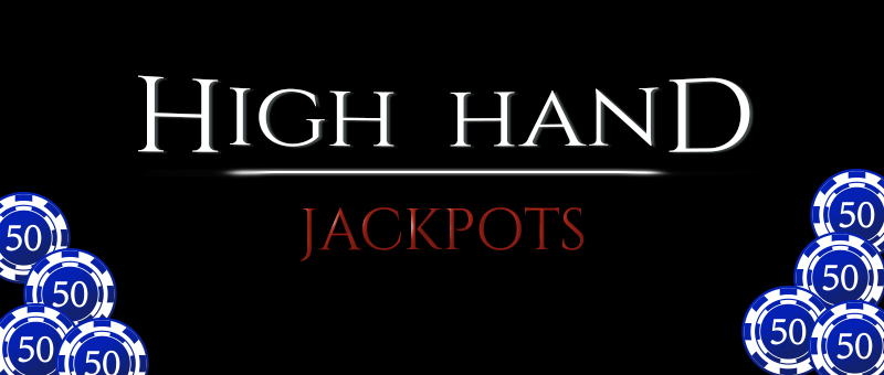 High Hand Daily Giveaway and Monthly Jackpot