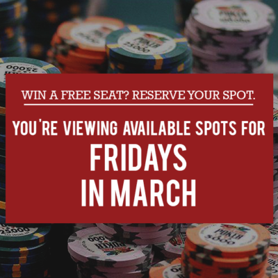 Fridays in March - Free Seat Reservations