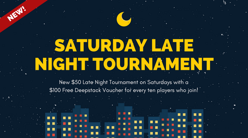 Saturday Late Night Tournament