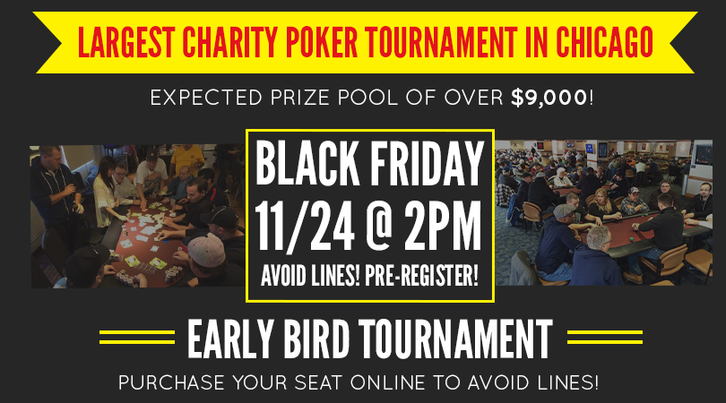 Largest Charity Poker Event in Chicago on Black Friday