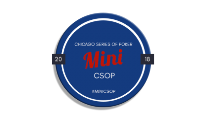 2018 Mini CSOP – Chicago Series of POKER