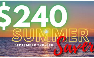 $240 Summer Saver