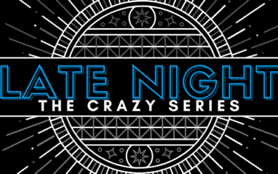 THe late night crazy series